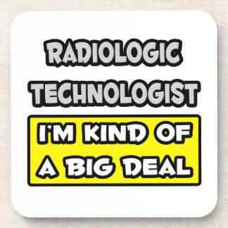Radiologic Technologist I m Kind of a Big Deal Drink Coasters