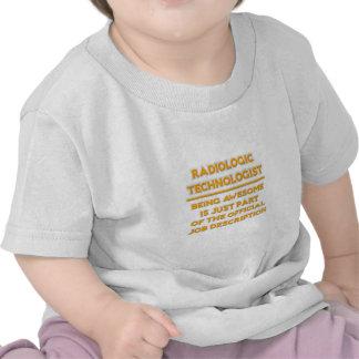 Radiologic Technologist .. Job Description T Shirt