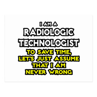 Radiologic Technologist Joke .. Never Wrong Postcard