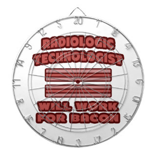 Radiologic Technologist .. Will Work For Bacon Dartboard With Darts