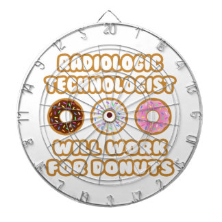 Radiologic Technologist .. Will Work For Donuts Dartboards
