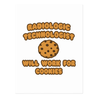 Radiologic Technologist  .. Work for Cookies Postcard