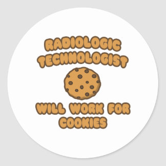 Radiologic Technologist  .. Work for Cookies Stickers