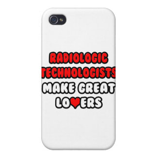 Radiologic Technologists Make Great Lovers iPhone 4 Cases