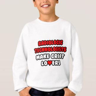 Radiologic Technologists Make Great Lovers Tshirt