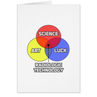 Radiologic Technology .. Science Art Luck Greeting Card