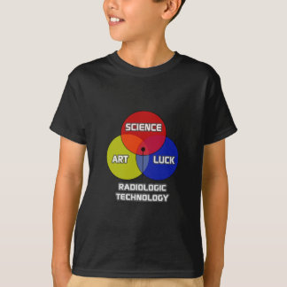 Radiologic Technology .. Science Art Luck T-Shirt