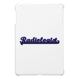 Radiologist Classic Job Design iPad Mini Cover