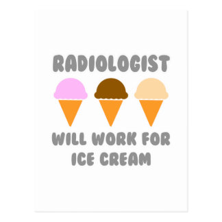 Radiologist Will Work For Ice Cream Postcards