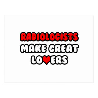 Radiologists Make Great Lovers Postcards