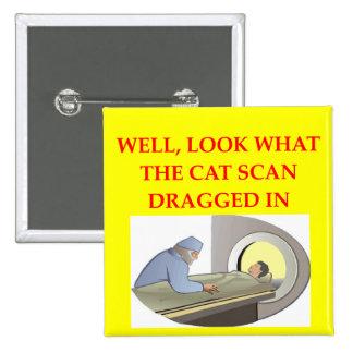 radiology joke 15 cm square badge
