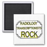 Radiology Transcriptionists Rock Magnets