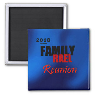 Rael Family Reunion denver Magnet