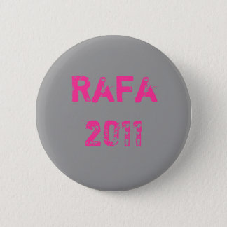 Rafa 2011 6 cm round badge