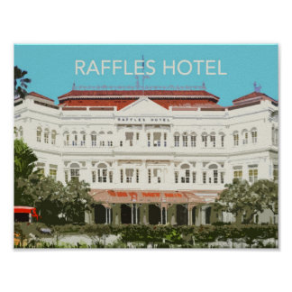 Raffles Hotel Singapore Poster