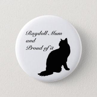 Ragdoll Mum 6 Cm Round Badge