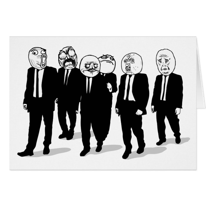 Rage Comic Meme Faces Walking. Me Gusta. Greeting Card