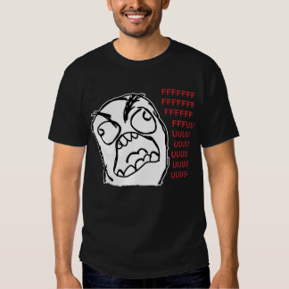 Rage guy fuuu fuuuu shirt
