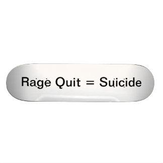 Rage Quit = Suicide Skate Deck