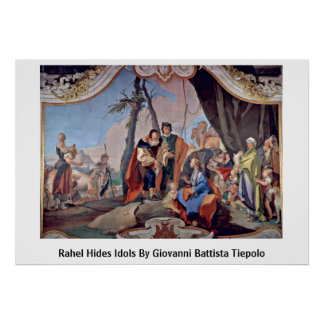 Rahel Hides Idols By Giovanni Battista Tiepolo Print