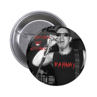 RAHWAY, SNITCHES, GET, STITCHES 6 CM ROUND BADGE