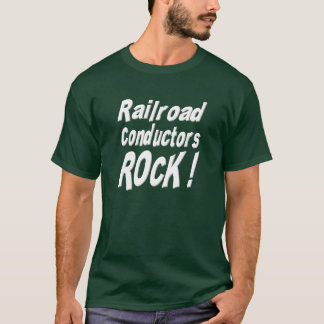 Railroad Conductors Rock! T-shirt