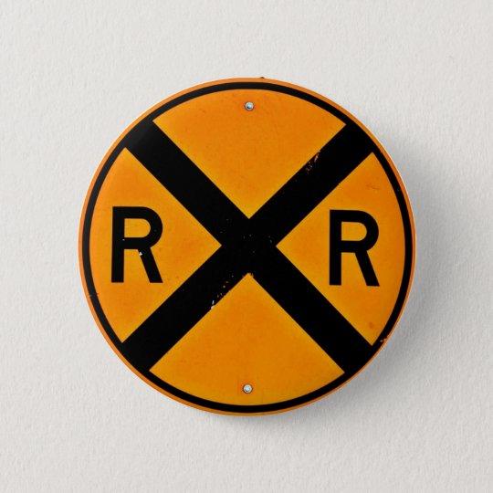 Railroad Sign 6 Cm Round Badge
