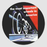 Railroads - The Most Important Wheels in America Round Sticker