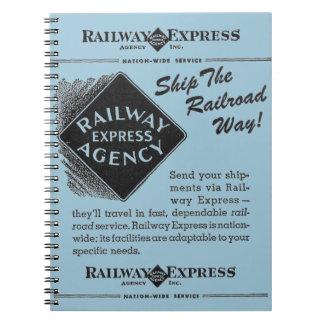 Railway Express; Ship The Railroad Way Notebook