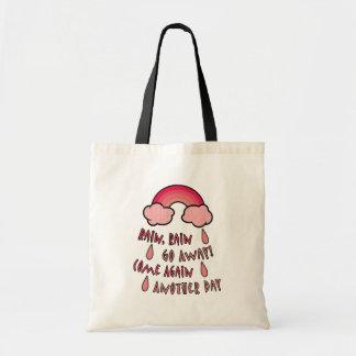 Rain Rain Go Away Budget Tote Bag