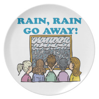 Rain Rain Go Away Plate