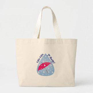 Rain Rain Go Away! Jumbo Tote Bag