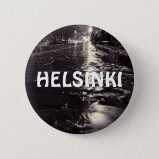 Rain water flowing on the streets of Helsinki 6 Cm Round Badge