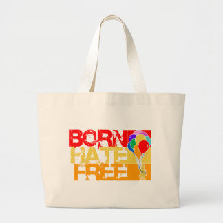 rainbow balloons. born hate free. large tote bag