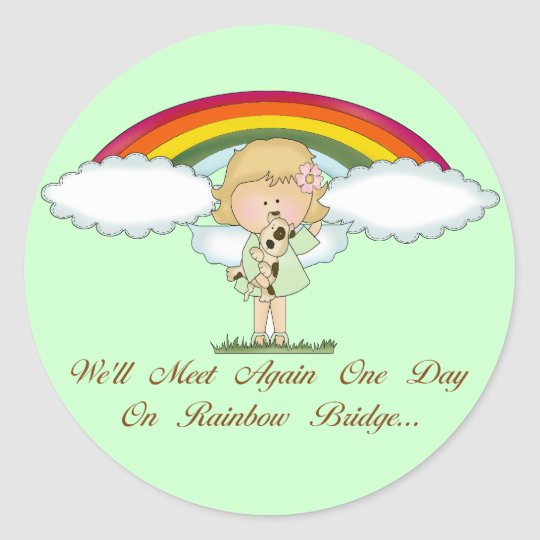 Rainbow Bridge (dog) Classic Round Sticker