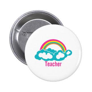 Rainbow Cloud Teacher 6 Cm Round Badge