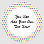 Rainbow Colored Polka Dots Fun Happy Pattern Round Sticker