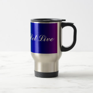 Rainbow Colors Live and Let Live Travel Mug