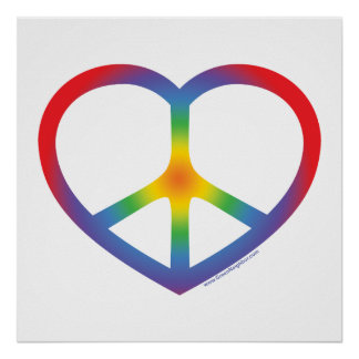 Rainbow Heart, Love, Peace Sign Poster