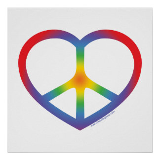 Rainbow Heart, Love, Peace Sign Poster