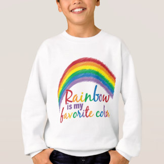 rainbow is my favorite color sweatshirt