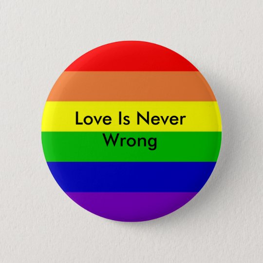 rainbow, Love Is Never Wrong 6 Cm Round