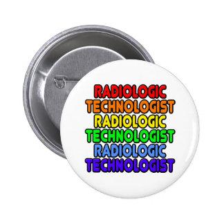 Rainbow Radiologic Technologist Pinback Buttons