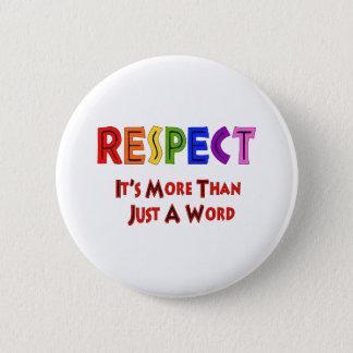 Rainbow Respect 6 Cm Round Badge