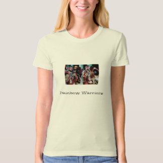 Rainbow Warriors T-Shirt
