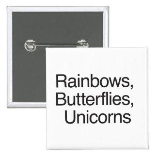 Rainbows Butterflies Unicorns Button