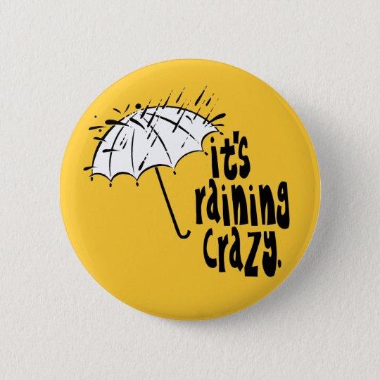 Raining Crazy Button