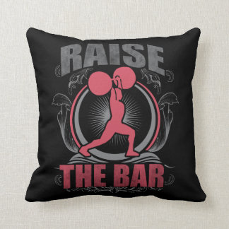Raise The Bar - Women's Weightlifting Motivational Cushion