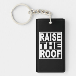 Raise the Roof Key Ring