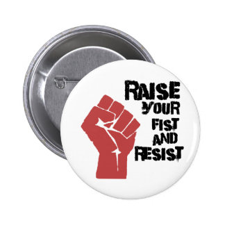 Raise your fist and resist button